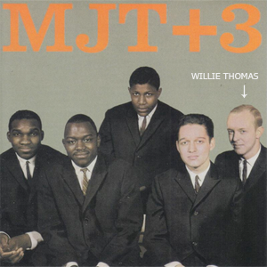 willie thomas - MJT+3